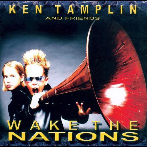 Ken Tamplin Wake The Nations